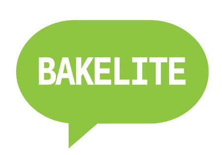 BAKELITE text in green speech bubble simple sign with rounded corners.
