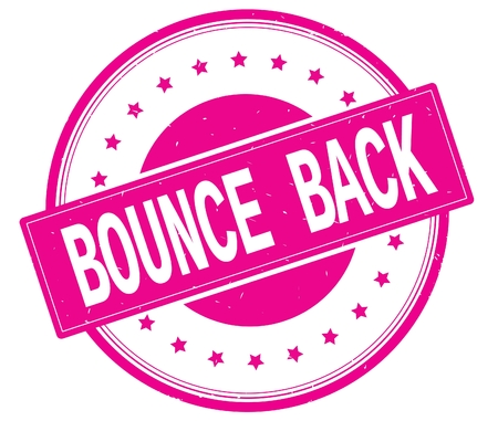 BOUNCE BACK text, on round vintage rubber stamp sign with stars, magenta pink color.