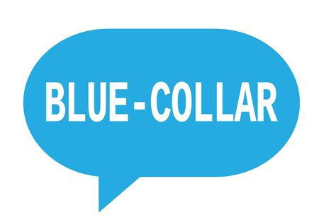 BLUE COLLAR text in cyan speech bubble simple sign with rounded corners. Stock Photo