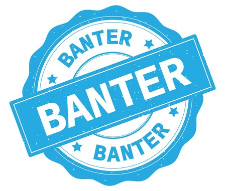 BANTER text, written on cyan, lacey border, round vintage textured badge stamp.