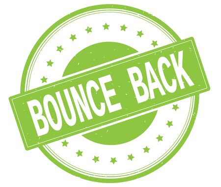bounce: BOUNCE BACK text, on round vintage rubber stamp sign with stars, green color.