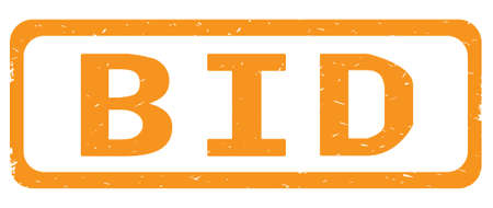 BID text, on orange border rectangle vintage textured stamp sign with round corners.