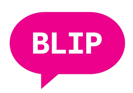 BLIP text in pink speech bubble simple sign with rounded corners.