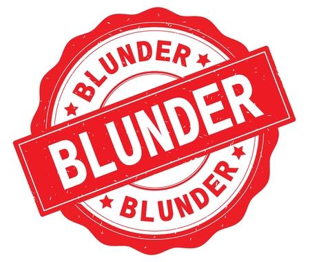 BLUNDER text, written on red, lacey border, round vintage textured badge stamp.