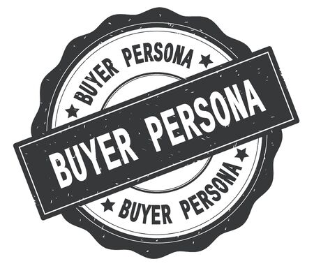 BUYER PERSONA text, written on grey, lacey border, round vintage textured badge stamp.