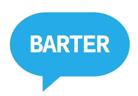 BARTER text in cyan speech bubble simple sign with rounded corners.