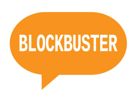 BLOCKBUSTER text in orange speech bubble simple sign with rounded corners.