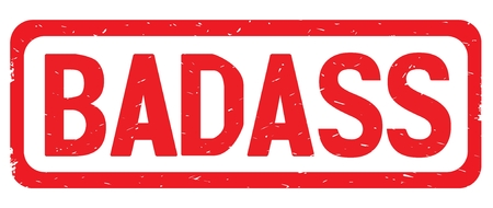 BADASS text, on red border rectangle vintage textured stamp sign with round corners.