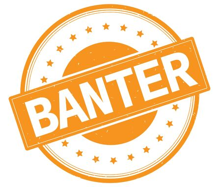 BANTER text, on round vintage rubber stamp sign with stars, orange color. Reklamní fotografie