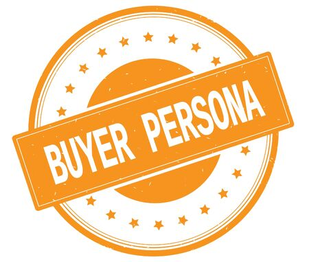 BUYER PERSONA text, on round vintage rubber stamp sign with stars, orange color.
