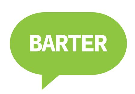 BARTER text in green speech bubble simple sign with rounded corners.