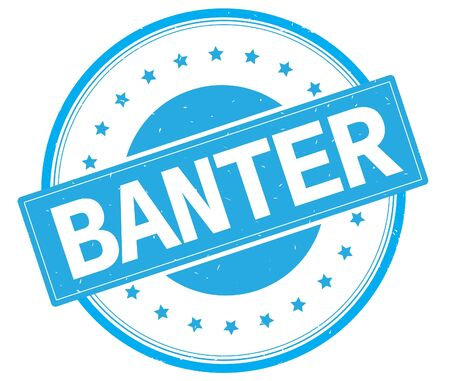 BANTER text, on round vintage rubber stamp sign with stars, cyan color.