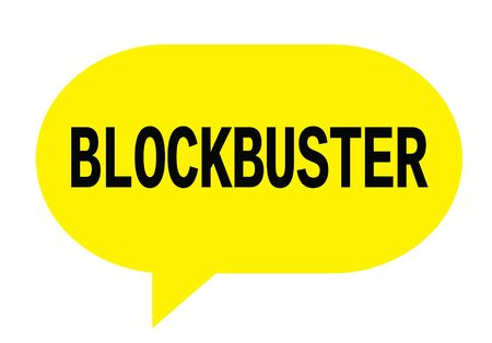 BLOCKBUSTER text in yellow speech bubble simple sign with rounded corners.