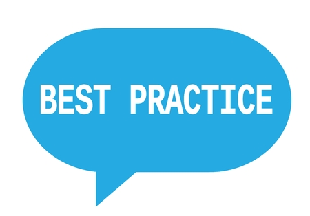 BEST PRACTICE text in cyan speech bubble simple sign with rounded corners.