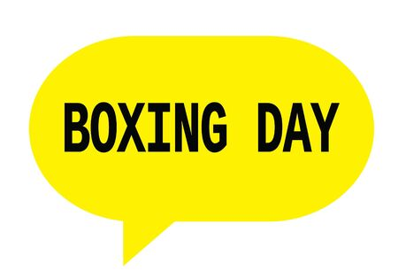 boxing day: BOXING DAY text in yellow speech bubble simple sign with rounded corners.