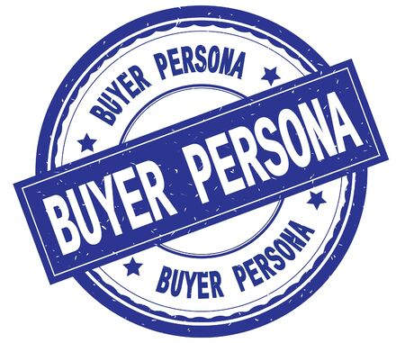 BUYER PERSONA , written text on blue round rubber vintage textured stamp. Stock Photo