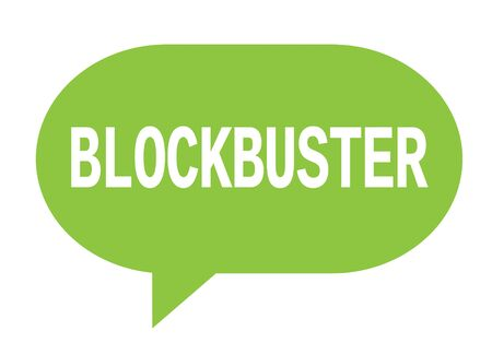 BLOCKBUSTER text in green speech bubble simple sign with rounded corners. Stock Photo