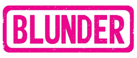 BLUNDER text, on pink border rectangle vintage textured stamp sign with round corners. Stock Photo