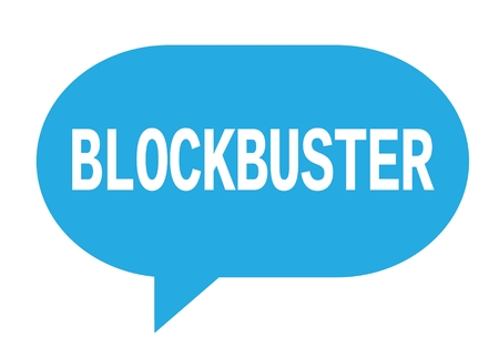 BLOCKBUSTER text in cyan speech bubble simple sign with rounded corners.