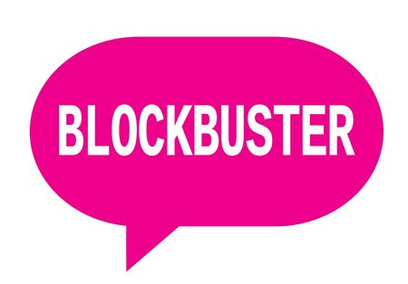BLOCKBUSTER text in pink speech bubble simple sign with rounded corners.