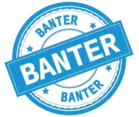 BANTER , written text on cyan round rubber vintage textured stamp.