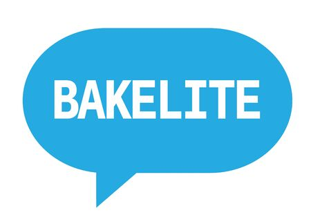 BAKELITE text in cyan speech bubble simple sign with rounded corners.