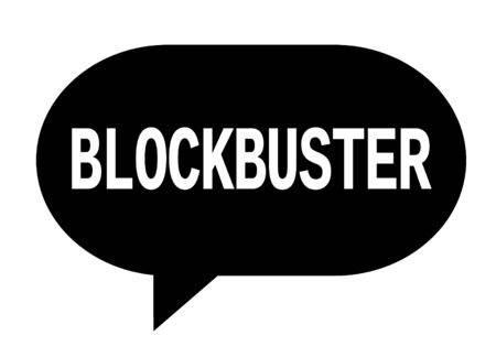 BLOCKBUSTER text in black speech bubble simple sign with rounded corners.