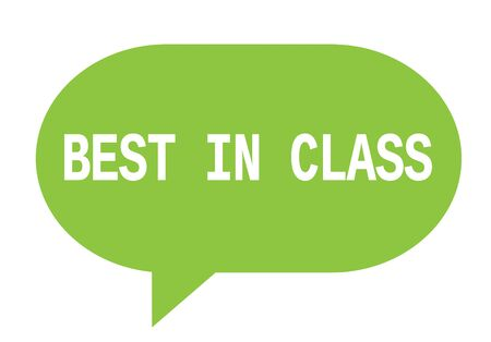 BEST IN CLASS text in green speech bubble simple sign with rounded corners.