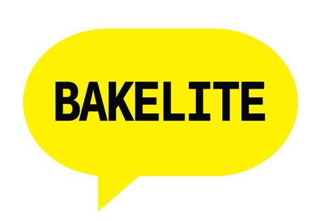 BAKELITE text in yellow speech bubble simple sign with rounded corners.
