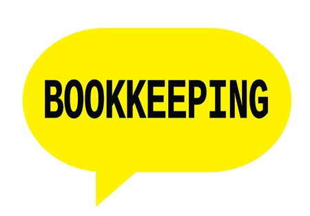 BOOKKEEPING text in yellow speech bubble simple sign with rounded corners.