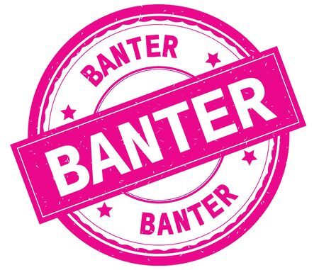 BANTER , written text on pink round rubber vintage textured stamp.