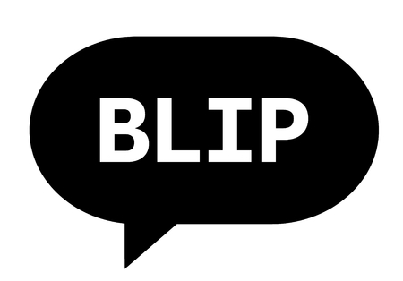 BLIP text in black speech bubble simple sign with rounded corners.