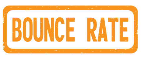 BOUNCE RATE text, on orange border rectangle vintage textured stamp sign with round corners.