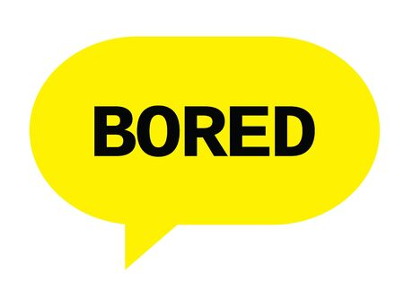 BORED text in yellow speech bubble simple sign with rounded corners. Stock Photo