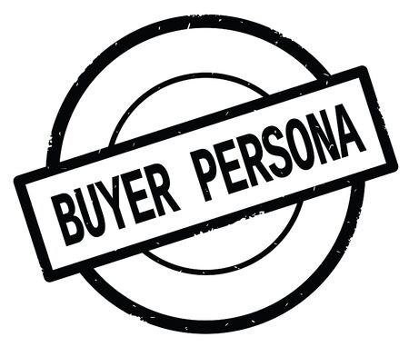 BUYER PERSONA text, written on black simple circle rubber vintage stamp.
