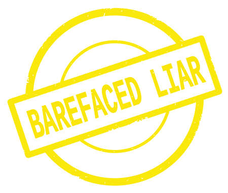 BAREFACED LIAR text, written on yellow simple circle rubber vintage stamp.