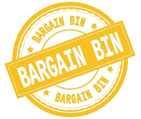 BARGAIN BIN , written text on yellow round rubber vintage textured stamp.