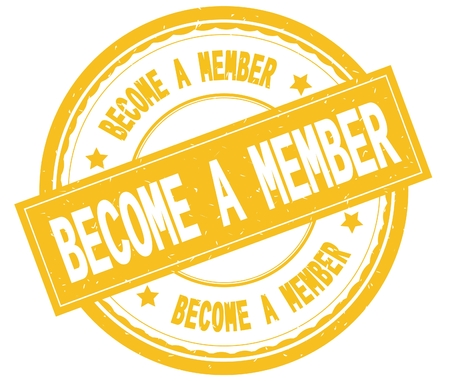 BECOME A MEMBER , written text on yellow round rubber vintage textured stamp.