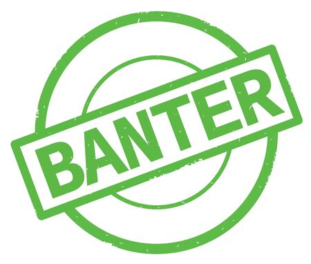 BANTER text, written on green simple circle rubber vintage stamp. Reklamní fotografie