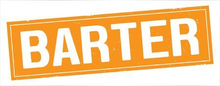 BARTER text, on full orange rectangle vintage textured stamp sign.