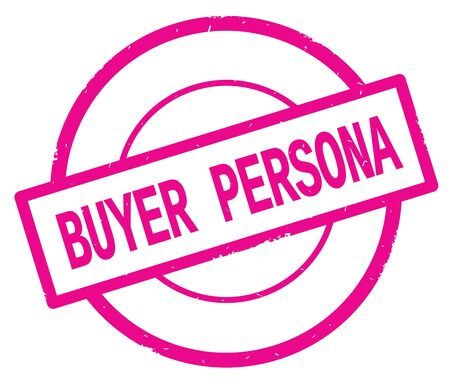 BUYER PERSONA text, written on pink simple circle rubber vintage stamp.