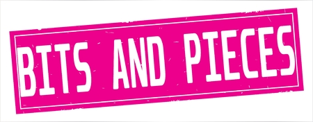 BITS  AND  PIECES text, on full pink rectangle vintage textured stamp sign.