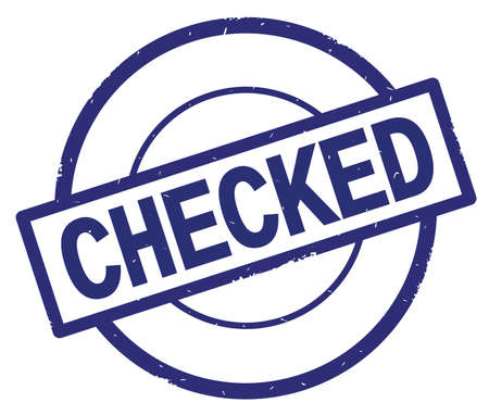 CHECKED text, written on blue simple circle rubber vintage stamp. Stock Photo