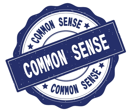 COMMON SENSE text, written on blue, lacey border, round vintage textured badge stamp.