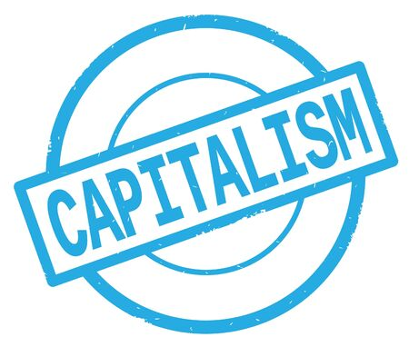 CAPITALISM text, written on cyan simple circle rubber vintage stamp.