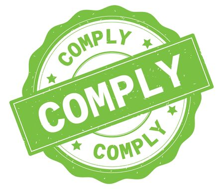COMPLY text, written on green, lacey border, round vintage textured badge stamp. Stock Photo
