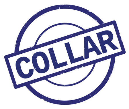 COLLAR text, written on blue simple circle rubber vintage stamp. Stock Photo