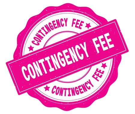 CONTINGENCY FEE text, written on pink, lacey border, round vintage textured badge stamp.