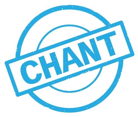 Texte de CHANT, écrit sur le timbre vintage en caoutchouc cyan cercle simple. Banque d'images - 90389206