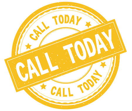 CALL TODAY , written text on yellow round rubber vintage textured stamp.